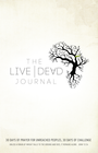 more information about Live Dead Journal: 30 Days of Prayer for Unreached Peoples, 30 Days of Challenge - eBook