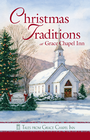 more information about Tales from Grace Chapel Inn: Christmas Traditions at Grace Chapel Inn - eBook