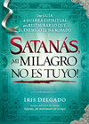 more information about Satanas, mi milagro no es tuyo! - eBook