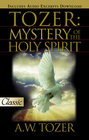 more information about Tozer: The Mystery of the Holy Spirit - eBook