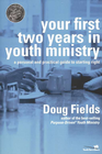 more information about Your First Two Years in Youth Ministry: A Personal and Practical Guide to Starting Right - eBook