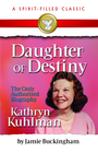 more information about Daughter of Destiny: The Authorized Biography of Kathryn Kuhlman - eBook