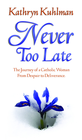 more information about Never Too Late - eBook