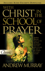 more information about With Christ in the School of Prayer - eBook