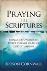 more information about Praying The Scriptures Revised: Using God's words to effect change in all of life's situations - eBook