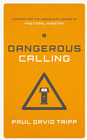 more information about Dangerous Calling: Confronting the Unique Challenges of Pastoral Ministry - eBook