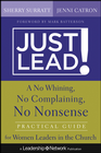 more information about Just Lead!: A No Whining, No Complaining, No Nonsense Practical Guide for Women Leaders in the Church - eBook