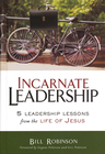 more information about Incarnate Leadership: 5 Leadership Lessons from the Life of Jesus - eBook