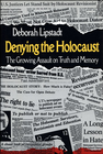 more information about Denying the Holocaust: The Growing Assault on Truth and Memory - eBook