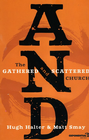 more information about AND: The Gathered and Scattered Church - eBook