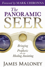 more information about The Panoramic Seer: Bringing the Prophetic into the Healing Anointing - eBook