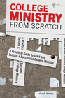 more information about College Ministry from Scratch: Equipping Kids for Life after Youth Group - eBook
