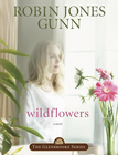 more information about Wildflowers: Book 8 in the Glenbrooke Series - eBook