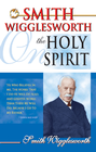 more information about Smith Wigglesworth on the Holy Spirit - eBook
