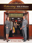 more information about Ushering With A Mission: A Training Manual For The Development of the Ushers Ministry - eBook