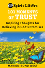 more information about 101 Moments of Trust: Inspiring Thoughts for Believing in God's Promises - eBook