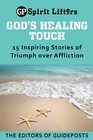 more information about God's Healing Touch: 15 Inspiring Stories of Triumph over Affliction - eBook