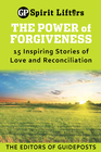 more information about The Power of Forgiveness: 15 Inspiring Stories of Love and Reconciliation - eBook