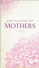 more information about God's Blessings for Mothers - eBook