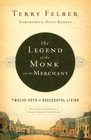 more information about The Legend of the Monk and the Merchant: Twelve Keys to Successful Living - eBook
