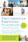 more information about The Christian Parenting Handbook: 50 Heart-Based Strategies for All the Stages of Your Child's Life - eBook