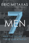 more information about Seven Men: And the Secret of Their Greatness - eBook