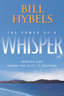 more information about The Power of a Whisper: Hearing God, Having the Guts to Respond - eBook