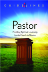 more information about Guidelines for Leading Your Congregation 2013-2016 - Pastor: Providing Spiritual Leadership for the Church in Mission - eBook