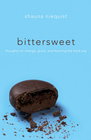 more information about Bittersweet: Thoughts on Change, Grace, and Learning the Hard Way - eBook