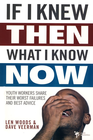 more information about If I Knew Then What I Know Now: Youth Workers Share Their Worst Failures and Best Advice - eBook