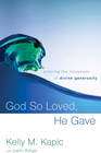 more information about God So Loved, He Gave: Entering the Movement of Divine Generosity - eBook