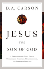 more information about Jesus the Son of God: A Christological Title Often Overlooked, Sometimes Misunderstood, and Currently Disputed - eBook