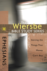 more information about The Wiersbe Bible Study Series: Ephesians: Gaining the Things That Money Can't Buy - eBook