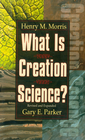 more information about What is Creation Science?: Revised and Expanded - eBook