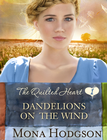 more information about Dandelions on the Wind, The Quilted Hearts Series #1  -eBook