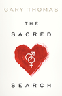 more information about The Sacred Search: What If It's Not about Who You Marry, But Why? - eBook