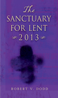 more information about The Sanctuary for Lent 2013 - eBook