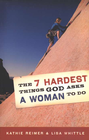 more information about The 7 Hardest Things God Asks a Woman to Do - eBook