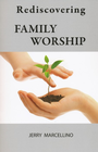 more information about Rediscovering Family Worship - eBook