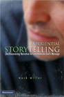 more information about Experiential Storytelling: (Re) Discovering Narrative to Communicate God's Message - eBook