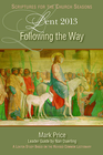 more information about Following the Way: A Lent Study Based on the Revised Common Lectionary - eBook