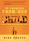 more information about 65 Promises from God for Your Child: Powerful prayers for supernatural results - eBook