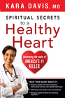 more information about Spiritual Secrets to a Healthy Heart: Uncovering the roots of America's number one killer - eBook