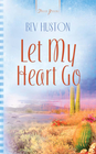 more information about Let My Heart Go - eBook