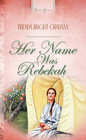 more information about Her Name Was Rebekah - eBook