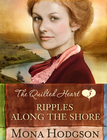 more information about Ripples Along the Shore, Quilted Hearts Series #3 -eBook