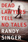 more information about Dead Lawyers Tell No Tales - eBook