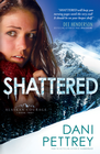 Shattered, Alaskan Courage Series #2 -eBook