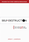 more information about Self-Destruction: How to Die of Self and Live in the Spirit of God - eBook