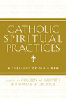 more information about Catholic Spiritual Practices: A Treasury of Old and New - eBook